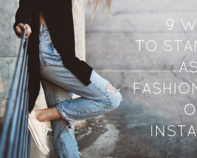 9-ways-to-stand-out-as-a-fashion-brand-on-instagram