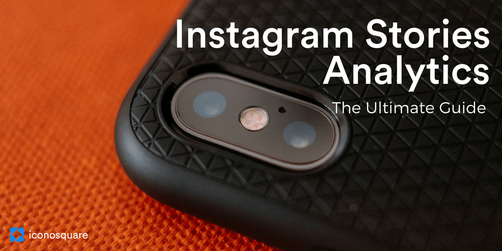 Instagram Stories Analytics Guide