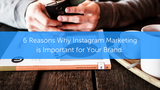 why Instagram is important for your brand