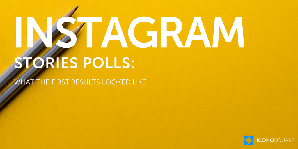 Instagram polls: first results