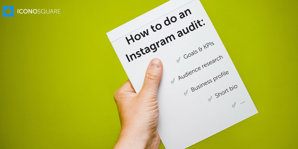How to do an Instagram audit (+free Instagram audit tool from Iconosquare)