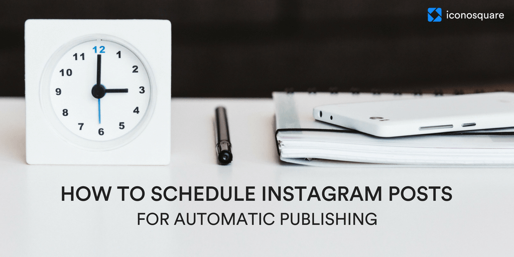 How to schedule Instagram posts with Iconosquare's Automatic Instagram Scheduler