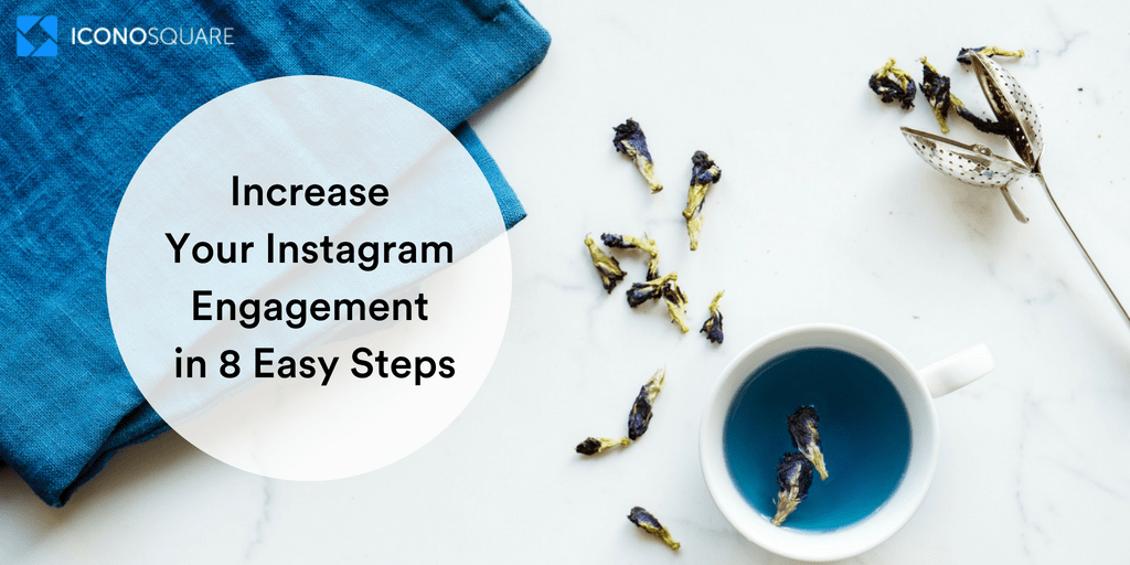 Increase Your Instagram Engagement Rate in 8 Easy Steps